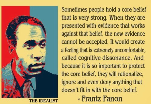 29c4d-frantz-fanon-the-idealist-cognitive-dissonance