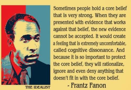 29c4d-frantz-fanon-the-idealist-cognitive-dissonance